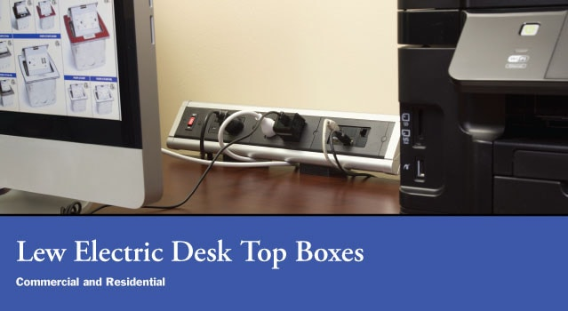 Lew Electric Desk Top Boxes